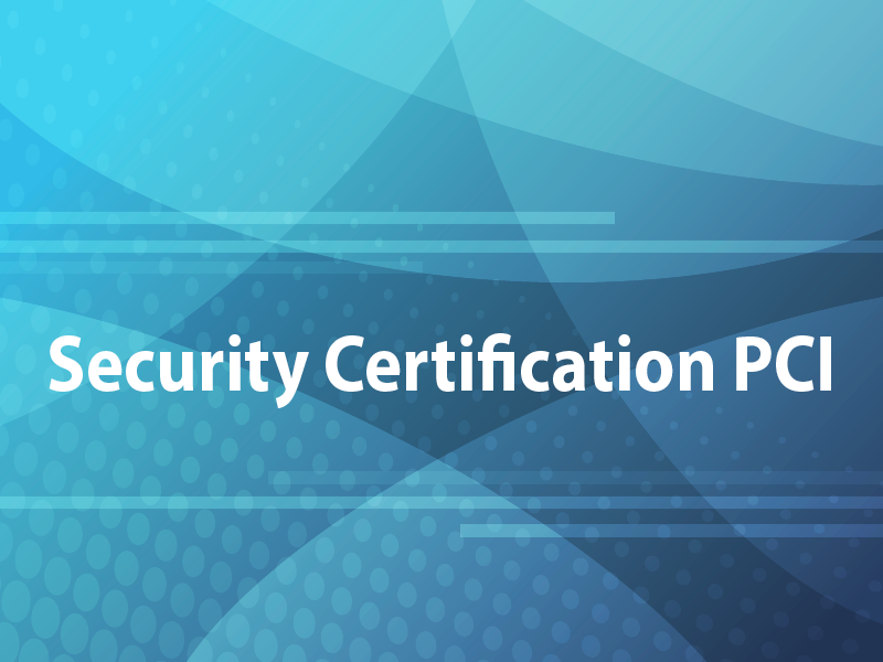 Security Certification PCI