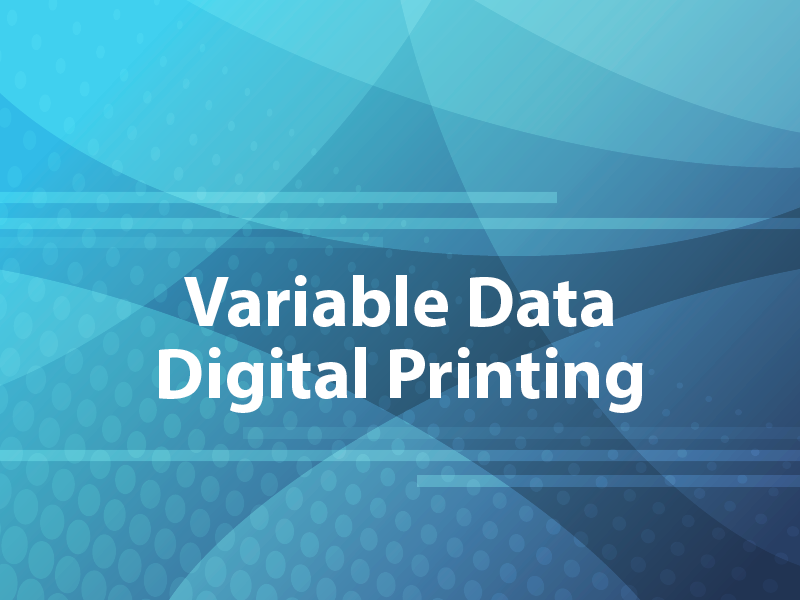 Variable Data Digital Printing