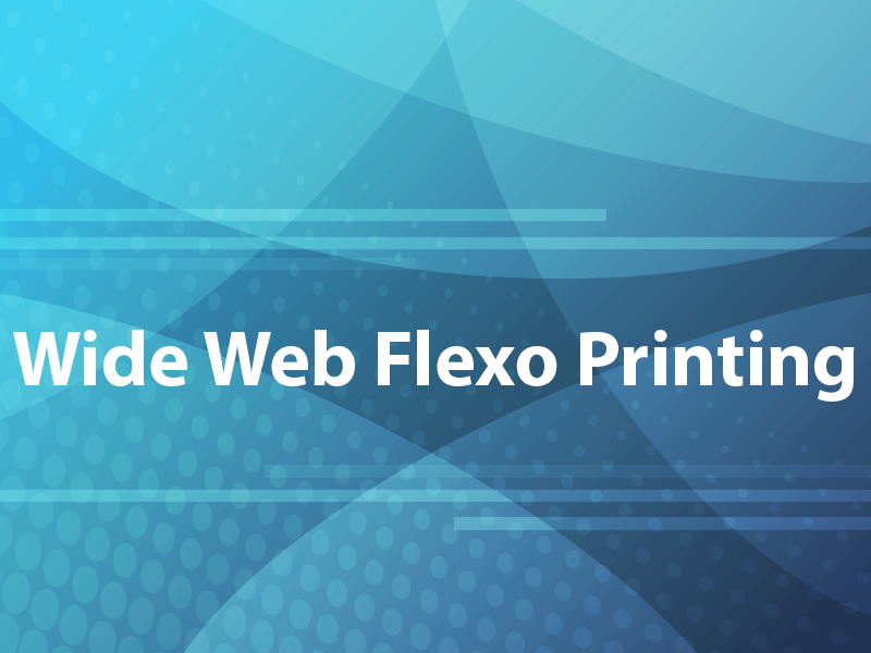 Wide Web Flexo Printing