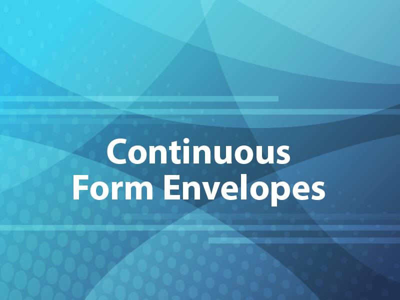 Continuous Form Envelopes