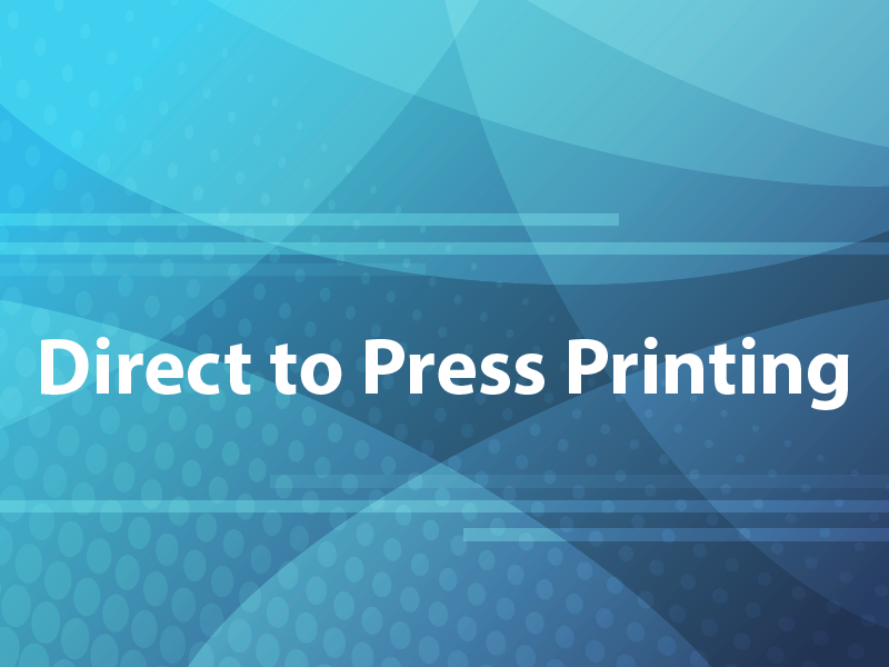 Direct to Press Printing