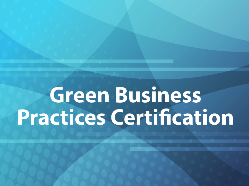 Green Business Practices Certification