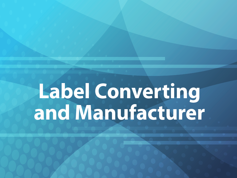 Label Converting and Manufacturer