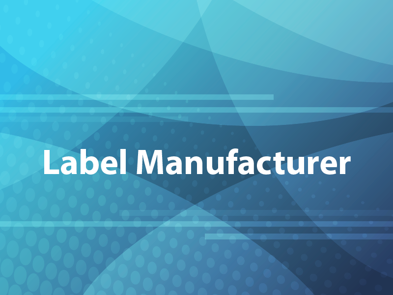Label Manufacturer