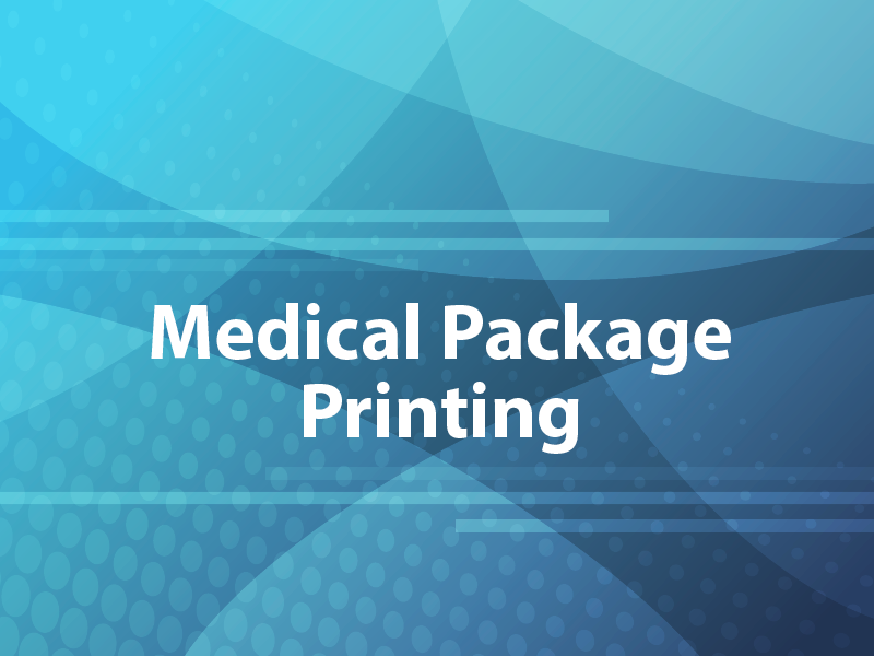 Medical Package Printing