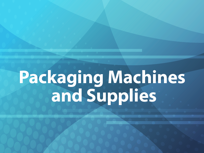 Packaging Machines and Supplies