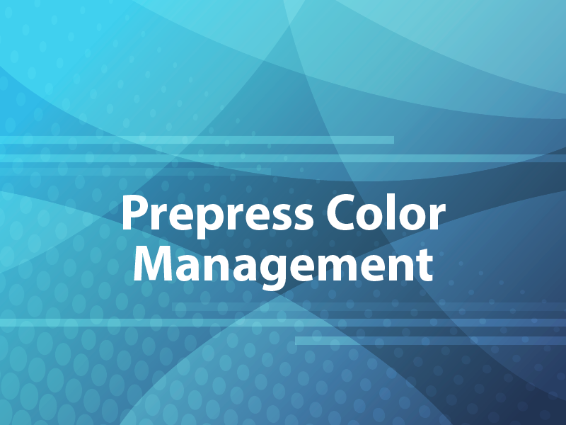 Prepress Color Management
