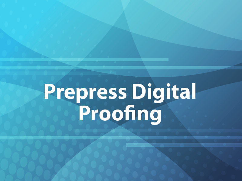 Prepress Digital Proofing