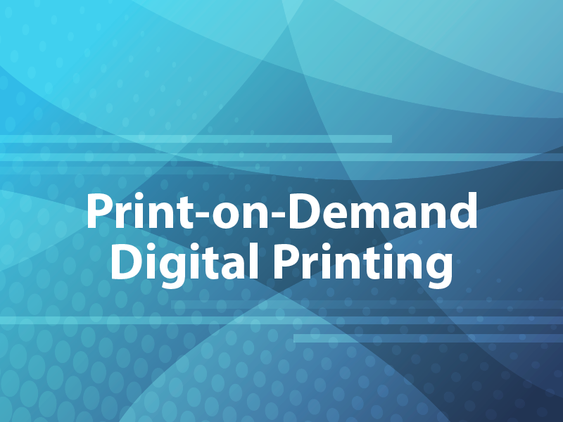 Print-on-Demand Digital Printing