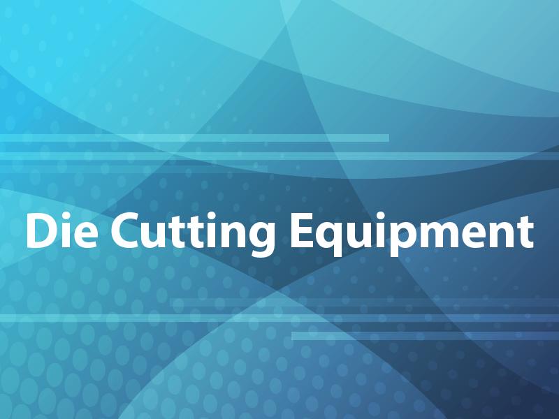 Die Cutting Equipment