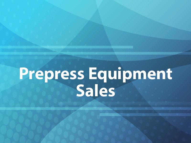 Prepress Equipment Sales