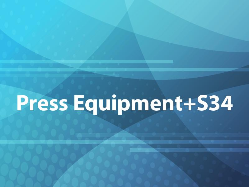 Press Equipment+S34
