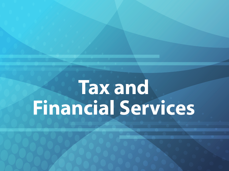 Tax and Financial Services